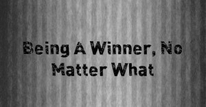 Being-A-Winner-No-Matter