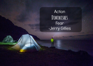 Action Diminishes Fear Jerry Gillies